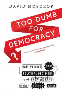 Cover of Too Dumb for Democracy