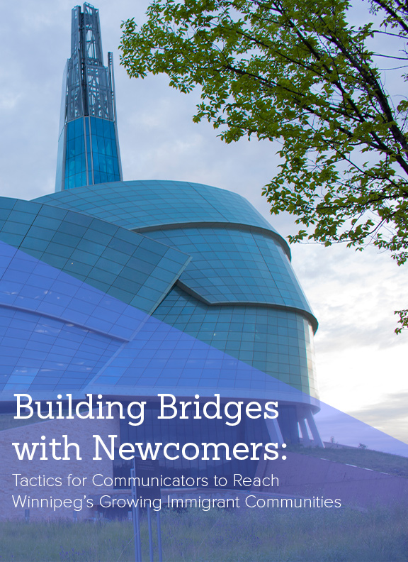 """An image of the Canadian Museum for Human Rights with the heading """"Building Bridges with Newcomers."""""""